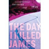 The Day I Killed James by Catherine Ryan Hyde