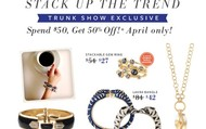 Stack up the trend with Trunk Show exclusives at 50%!