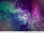 Just be unique