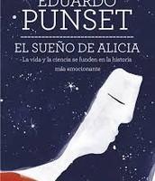 El sueño de Alicia. Eduardo Punset.