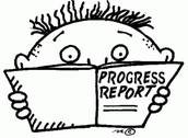 PROGRESS REPORTS!