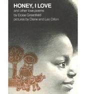 Honey, I Love: And Other Love Poems By Eloise Greenfield