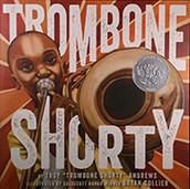2016 Caldecott Honor - Trombone Shorty