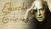 Eduardo Galeano .(Biografia)