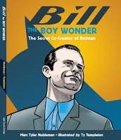 Bill the Wonder Boy by Marc Tyler Nobleman (YES Follett Shelf)