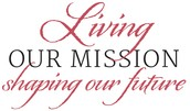 Living our Mission: Shaping our Future Capital Campaign