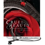Cruel beauty [sound recording] by Rosamund Hodge