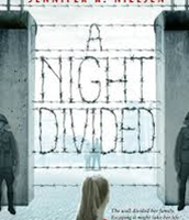 """A Night Divided"" RC 18 PTS / RL 5.3 / Lexile 810"