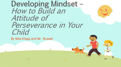Parent Academy- Growth Mindset Presentation