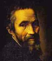 Michelangelo Buonarroti.