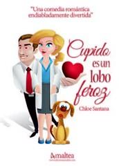 """Dia 12 """"Cupido  es  un lobo  feroz"""", Editorial  Alentia"""