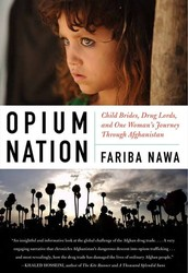 Child Brides, Drug Lords and One Woman's Journey through Afghanistan