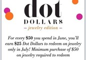 EARN YOUR DOT DOLLARS FOR JUNE!