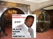 "BLACK BANK OF AMERICA CEO-GEORGE HARRIS ISSUES AN ""S.O.S. CHALLENGE"" TO 4 PEOPLE: ***PRESIDENT BARACK OBAMA***  ***DR. BEN CARSON MD.***   ***PAST. CHM. MICHEAL STEELE*** ***BILLIONAIRE OPRAH WINFREY**"