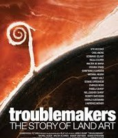 Friday Film-Troublemakers: The Story of Land Art