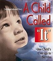 """""""A Child Called It"""""""