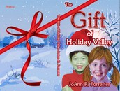 The Gift of Holiday Valley
