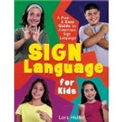A Fun and Easy Guide to Learning Sign Language