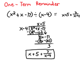 Long Division w/ One-Term Remainder