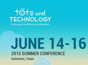 TCEA's Tots & Technology 2015 (Galveston TX)