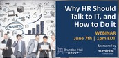 Why HR Should Talk to IT, and How to Do it
