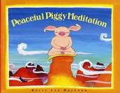 Peacefull Piggy Meditation