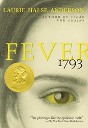 Fever 1793 by Laurie Halse Andersen