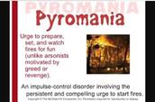 Pyromania symptoms