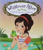 Whatever After: Once Upon a Frog