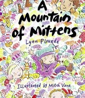A Mountain of Mittens by Lynn Plourde