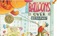 Ballons Over Broadway (Science, biography)