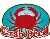 Crab Feed - Forewarning!