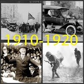 1910-1920~Political Events