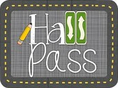 Hall passes are required-one per student