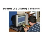 Students use graphing calculators