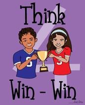 4.  Think win-win-