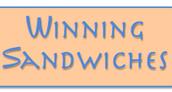 Winning Sandwhiches