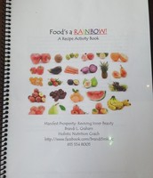 Food's a Rainbow: Recipe and Activity Book