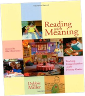 Reading With Meaning by Debbie Miller