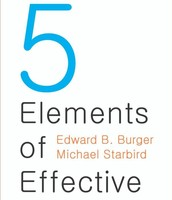 The 5 Elements of Effective Thinking by Burger & Starbird