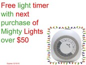 Free light timer with next purchase of Mighty Lights over $50