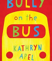 Bully on the Bus by Kathryn Apel (Stage 2 & 3)