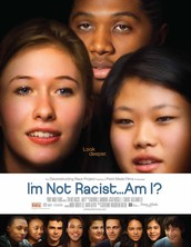 I'm Not Racist...Am I?