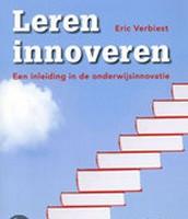 Leren innoveren / Eric Verbiest