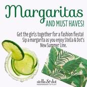 Margarita's & Must Haves!
