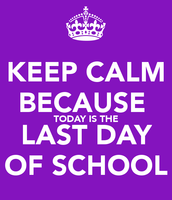 Thursday, June 4, 2015 - Cycle 31 - Day 1 - LAST STUDENT DAY