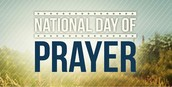 National Day of Prayer -  May 7th, 12 - 12:30 PM