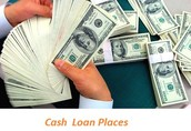 Cash Loan Places Gives Monetary Support Till The Month's End