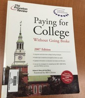 Paying for College Without Going Broke (2007)