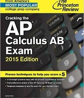 Cracking the AP Calculus AB Exam by Princeton Review